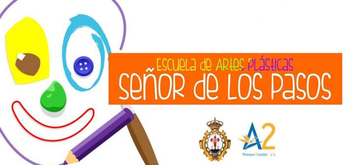 Escuela de Artes Plásticas Señor de los Pasos Curso 2017 – 2018