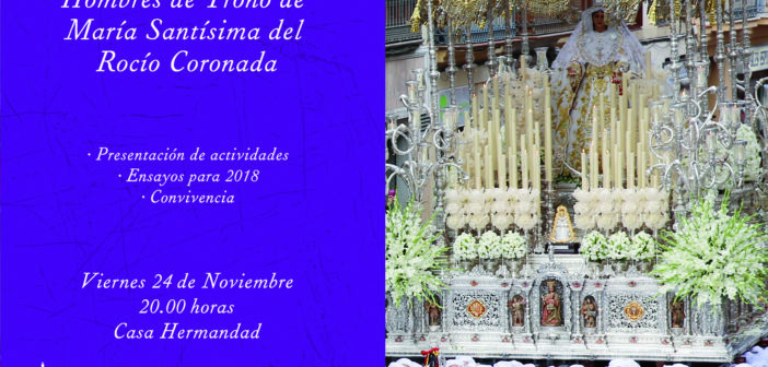 Reunión de Hombres de Trono de la Virgen del Rocío
